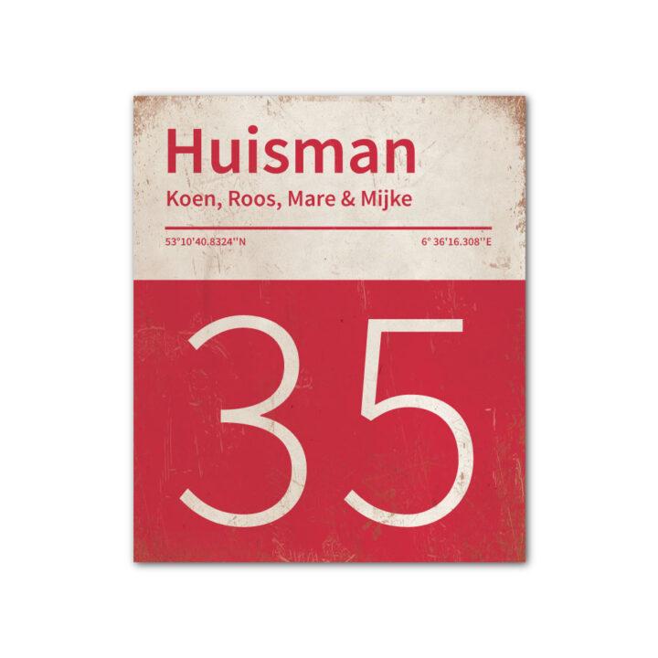 Naambord-Huisman-22-vlakken-nummer-onder-Koenmeloen--rood-wit